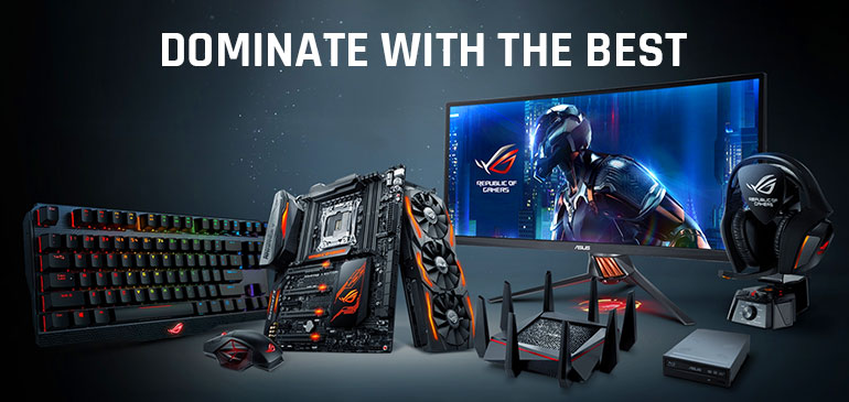 Powered by ASUS - Dominate with the Best