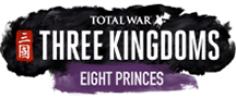 Total War: THREE KINGDOMS EIGHT PRINCES