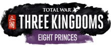 Total War: THREE KINGDOMS EIGHT PRINCES