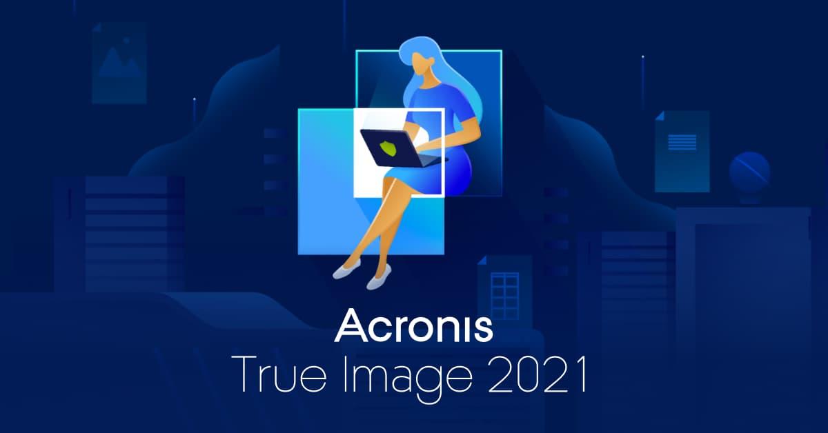 Acronis True Image 2021 Product Headline